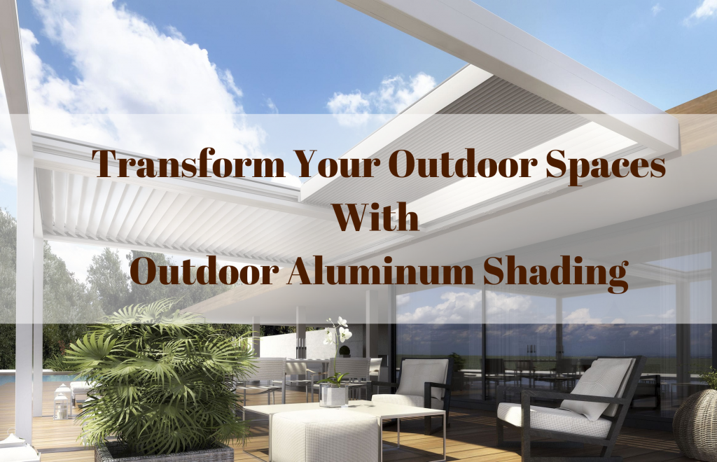 Outdoor Aluminum Shading